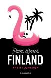 Palm Beach Finland - Antti Tuomainen