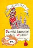 Paměti katovské rodiny Mydlářů 1 - Josef Svátek