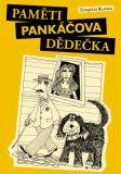 Paměti pankáčova dědečka - Ezequías Blanco