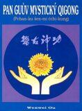 Pan Guův mystický qigong - Wenwei Ou