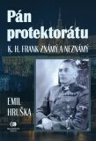 Pán protektorátu - Emil Hruška