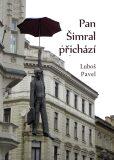 Pan Šimral přichází - Pavel Luboš