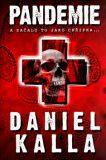 Pandemie - Daniel Kalla