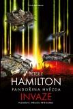 Pandořina hvězda Invaze - Peter F. Hamilton
