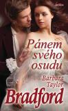 Pánem svého osudu - Barbara Taylor Bradford