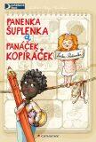 Panenka Šuplenka a panáček Kopíráček - Lenka Rožnovská, ...