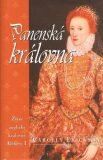 Panenská královna - Carolly Erickson