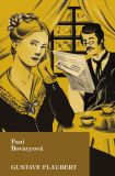 Pani Bovaryová - Gustave Flaubert