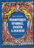Panoptikum symbolů, značek a znamení - Milan Mysliveček