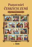 Panovníci českých zemí - Krista Dřišťanová, ...