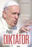 Papež diktátor - Colonna Marcantonio