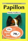 Papillon - Zdeňka Paulíková, ...