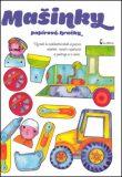 Papírové hračky Mašinky - Andrea Popprová