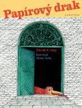 Papírový drak - Zdeněk K. Slabý