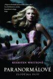 Paranormálové - Kiersten Whiteová