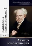 Parerga a paralipomena I - Arthur Schopenhauer