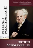 Parerga a paralipomena II - Arthur Schopenhauer