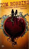 Parfém bláznivého tance - Tom Robbins