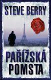 Pařížská pomsta - Steve Berry