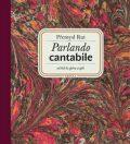 Parlando cantabile: od řeči ke zpěvu a zpět + CD Šťastná hodina - Přemysl Rut