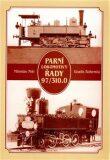 Parní lokomotivy řady 97/310.0 - Miroslav Petr