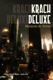 Krach Deluxe - Pierres Marianne de