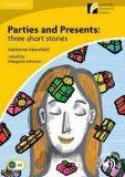 Parties and Presents: Three Short Stories Level 2 Elementary/Lower-intermediate - Katherine Mansfield, M.Johnson