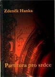 Partitura pro srdce - Zdeněk Hanka