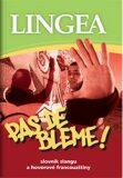 Pas de bleme! -  Lingea