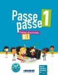 Passe passe 1 /A1.1/: Cahier d'activités - Adam Catherine