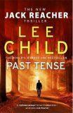 Past Tense : (Jack Reacher 23) - Lee Child