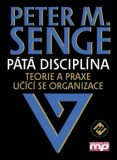 Pátá disciplína - Peter M. Senge