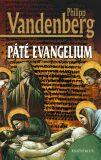 Páté evangelium - Philipp Vandenberg