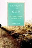 Patience with God : The Story of Zacchaeus Continuing in Us - Tomáš Halík