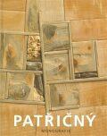 Patřičný. Monografie - Martin Patřičný