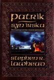 Patrik, syn Irska - Stephen R. Lawhead