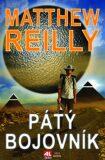 Pátý bojovník - Matthew Reilly