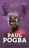 Paul Pogba: Nejdražší chobotnice - Tom Oldfield, Matt Oldfield