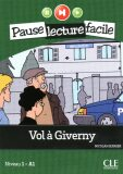 Pause lecture facile 1: Vol a Giverny + CD - Nicolas Gerrier