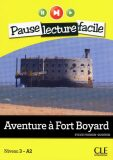 Pause lecture facile 3: Aventure a Fort Boyard + CD - Sylvie Poisson-Quinton