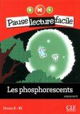Pause lecture facile 5: Les phosphorescents + CD - Adrien Payet