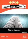 Pause lecture facile 5: Sans issue + CD - Adrien Payet