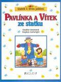 Pavlínka a Vítek ze statku - Stephen Cartwright, ...