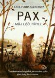Pax, můj liščí přítel - Sara Pennypackerová, ...
