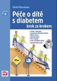 Péče o dítě s diabetem krok za krokem - David Neumann