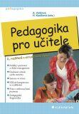 Pedagogika pro učitele - Alena Vališová, Kasíková