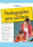 Pedagogika pro učitele - Alena Vališová, ...