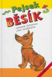 Pejsek Běsík - Jana Svobodová, ...