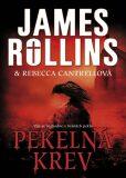 Pekelná krev - James Rollins, ...
