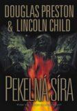Pekelná síra - Douglas Preston, Lincoln Child